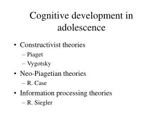 Cognitive development in adolescence