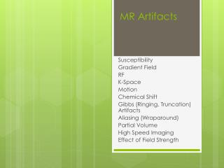 MR  Artifacts