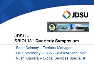 JDSU –  SBIOI 13 th  Quarterly Symposium