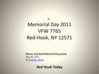 Memorial Day 2011 VFW 7765  Red Hook, NY 12571