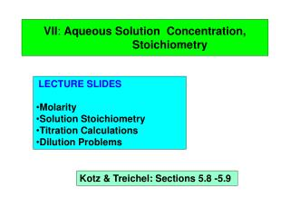 VII :  Aqueous Solution  Concentration,                  Stoichiometry