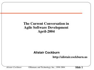 The Current Conversation in Agile Software Development April-2004