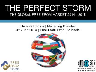 THE PERFECT STORM THE GLOBAL FREE FROM MARKET 2014 - 2015