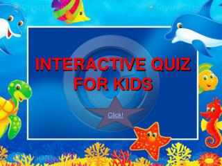 INTERACTIVE QUIZ FOR KIDS