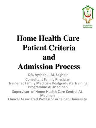 Home Health Care   Patient  Criteria  and  Admission  P rocess