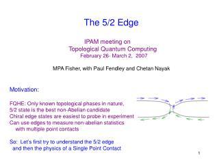 The 5/2 Edge