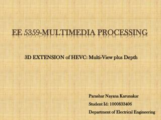EE 5359-MULTIMEDIA PROCESSING