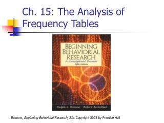 Ch. 15: The Analysis of Frequency Tables