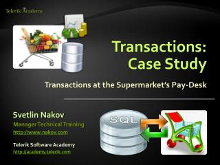 Transactions: Case Study