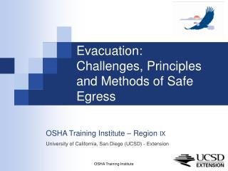 Evacuation:  Challenges, Principles and Methods of Safe Egress