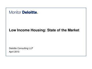 Low Income Housing: State of the Market