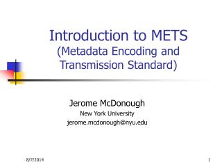 Introduction to METS (Metadata Encoding and Transmission Standard)