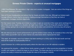 Enness Private Clients - experts at unusual mortgages