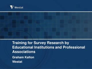Training for Survey Research by Educational Institutions and Professional Associations