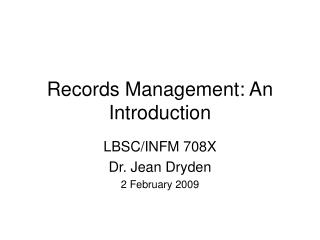 Records Management: An Introduction