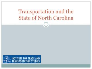 Transportation and the  State of North Carolina