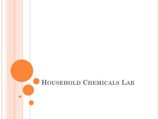 Household Chemicals Lab