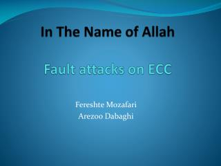 In The Name of Allah Fault attacks on ECC