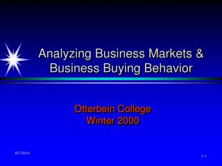 Analyzing Business Markets & Business Buying Behavior