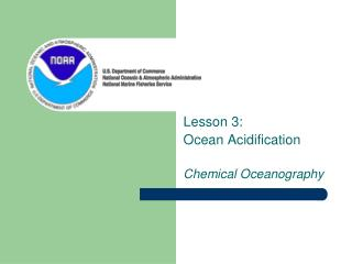 Lesson 3:  Ocean Acidification Chemical Oceanography