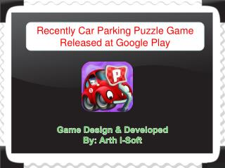 Recently Car Parking Puzzle Game Released at Google Play