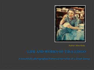 Life and works of t.d.A lingo