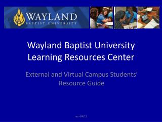 Wayland Baptist University Learning Resources Center