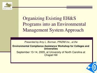 Organizing Existing EH&S Programs into an Environmental Management System Approach