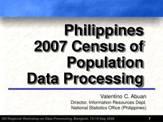 Philippines 2007 Census of Population  Data Processing