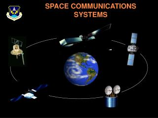 SPACE COMMUNICATIONS SYSTEMS