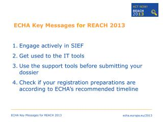 ECHA Key Messages  for  REACH 2013