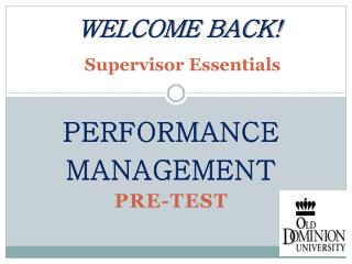 WELCOME BACK! Supervisor Essentials
