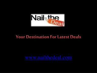 Nail The Deal - Latest Outdoor, Adventure Deals & Offers