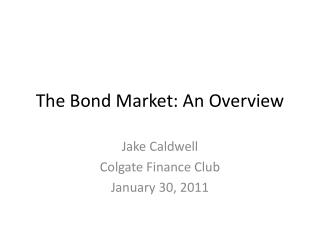 The Bond Market: An Overview
