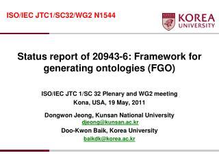 Status report of 20943-6: Framework for generating ontologies (FGO)