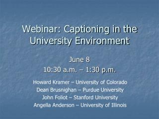 Webinar: Captioning in the University Environment