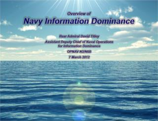 Overview of Navy  Information  Dominance
