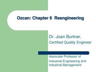 Ozcan : Chapter 6  Reengineering