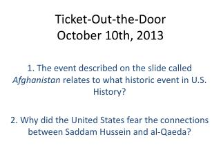 Ticket-Out-the-Door October  10th , 2013
