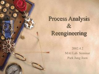 Process Analysis & Reengineering