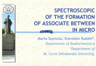 SPECTROSCOPIC OF THE FORMATION   OF ASSOCIATE BETWEEN  IN MICRO