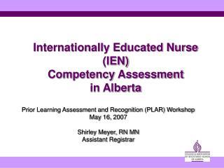 Internationally Educated Nurse (IEN) Competency Assessment in Alberta