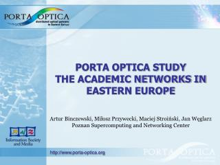 PORTA OPTICA STUDY THE ACADEMIC NETWORKS IN  EASTERN EUROPE