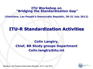 ITU-R Standardization Activities
