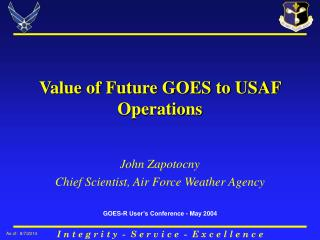 Value of Future GOES to USAF Operations
