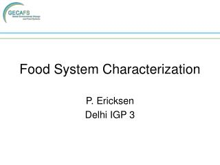 Food System Characterization