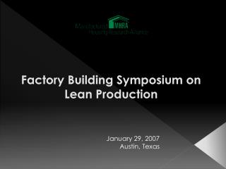Factory Building Symposium on Lean Production