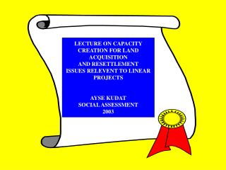 LECTURE ON CAPACITY CREATION FOR  LAND ACQUISITION  AND RESETTLEMENT