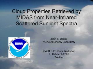 Cloud Properties Retrieved by MIDAS from Near-Infrared Scattered Sunlight Spectra
