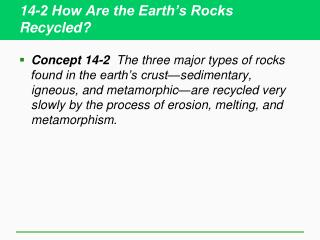 14-2 How Are the Earth's Rocks Recycled?